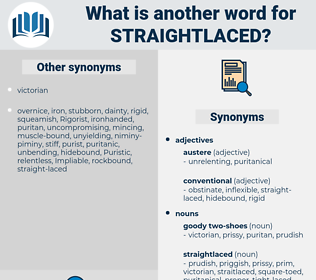 straightlaced, synonym straightlaced, another word for straightlaced, words like straightlaced, thesaurus straightlaced