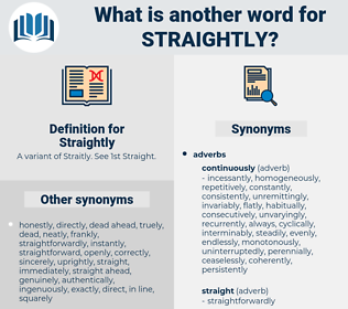Straightly, synonym Straightly, another word for Straightly, words like Straightly, thesaurus Straightly