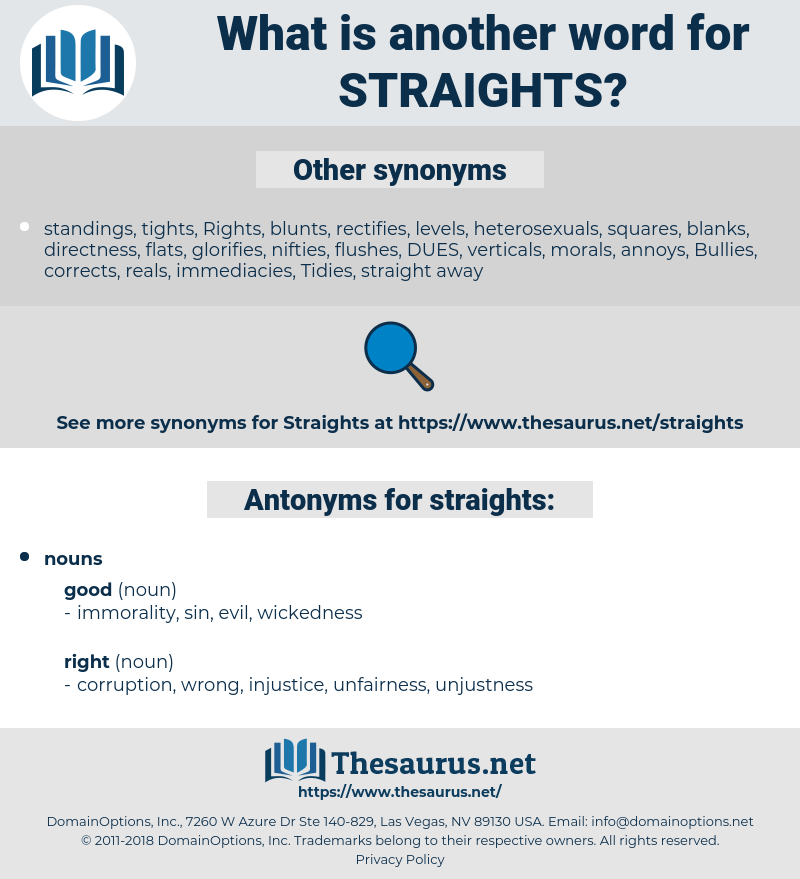 straights, synonym straights, another word for straights, words like straights, thesaurus straights