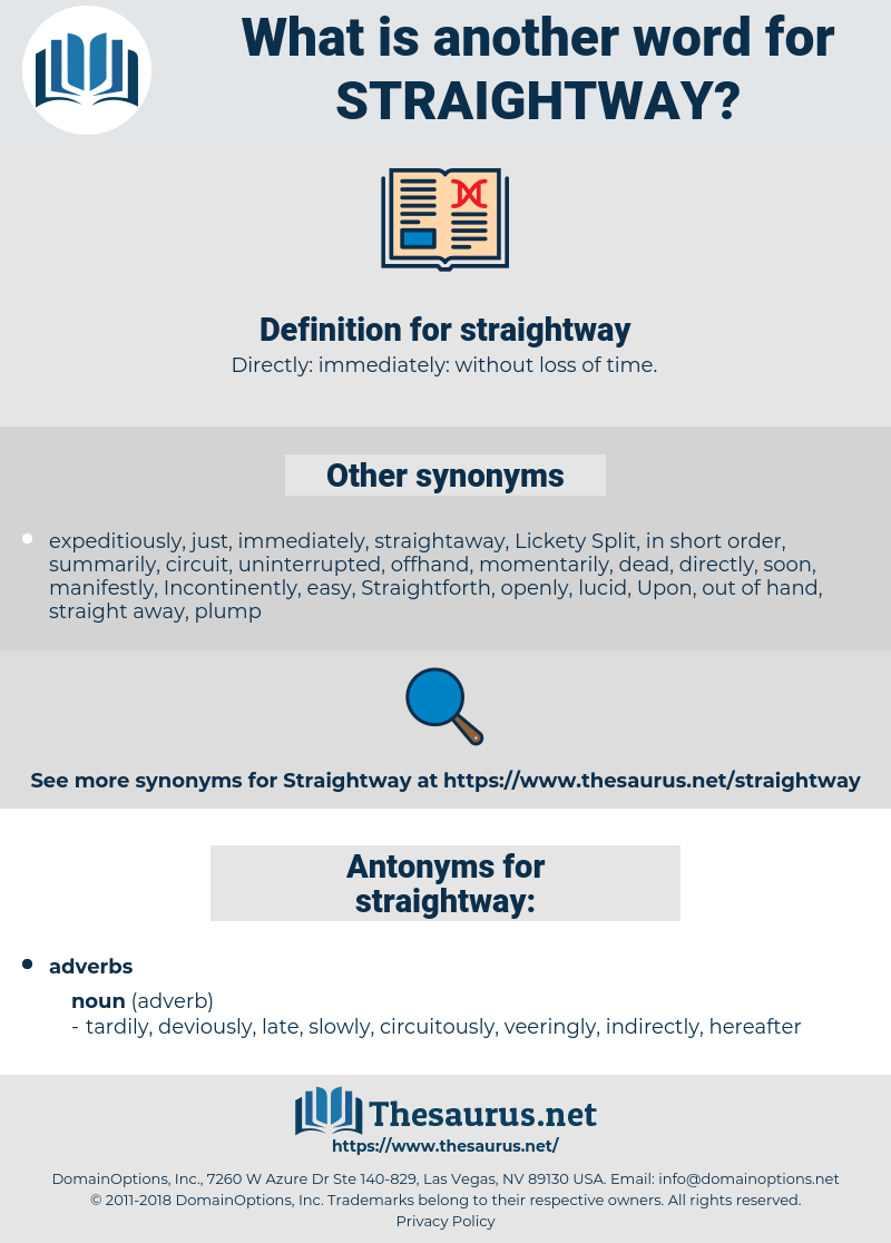 straightway, synonym straightway, another word for straightway, words like straightway, thesaurus straightway