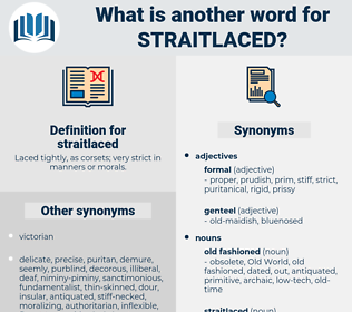 straitlaced, synonym straitlaced, another word for straitlaced, words like straitlaced, thesaurus straitlaced