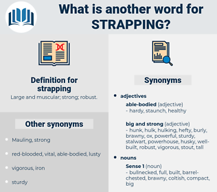 strapping, synonym strapping, another word for strapping, words like strapping, thesaurus strapping