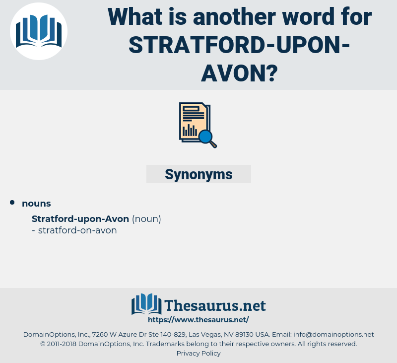 stratford-upon-avon, synonym stratford-upon-avon, another word for stratford-upon-avon, words like stratford-upon-avon, thesaurus stratford-upon-avon