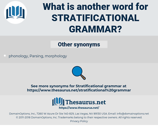 stratificational grammar, synonym stratificational grammar, another word for stratificational grammar, words like stratificational grammar, thesaurus stratificational grammar