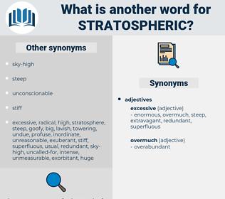 stratospheric, synonym stratospheric, another word for stratospheric, words like stratospheric, thesaurus stratospheric