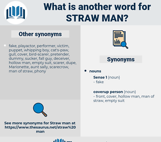 straw man, synonym straw man, another word for straw man, words like straw man, thesaurus straw man