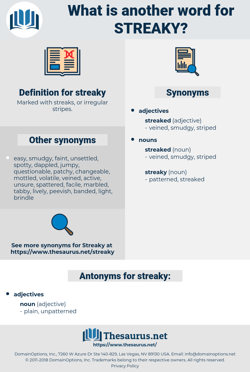 streaky, synonym streaky, another word for streaky, words like streaky, thesaurus streaky