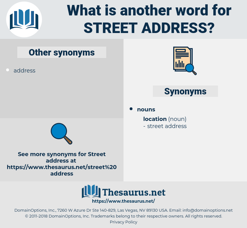 street address, synonym street address, another word for street address, words like street address, thesaurus street address