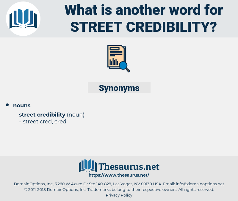 Synonyms for STREET CREDIBILITY - Thesaurus net