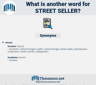 street seller, synonym street seller, another word for street seller, words like street seller, thesaurus street seller