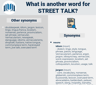 street talk, synonym street talk, another word for street talk, words like street talk, thesaurus street talk