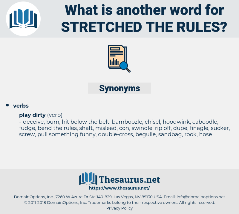 stretched the rules, synonym stretched the rules, another word for stretched the rules, words like stretched the rules, thesaurus stretched the rules