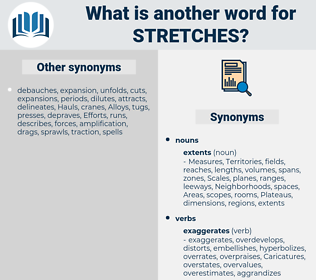 stretches, synonym stretches, another word for stretches, words like stretches, thesaurus stretches