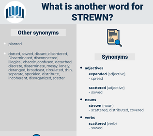 strewn, synonym strewn, another word for strewn, words like strewn, thesaurus strewn