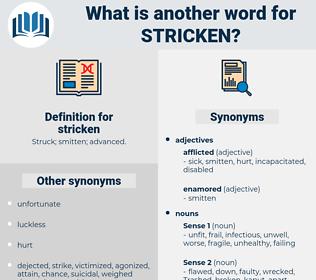stricken, synonym stricken, another word for stricken, words like stricken, thesaurus stricken