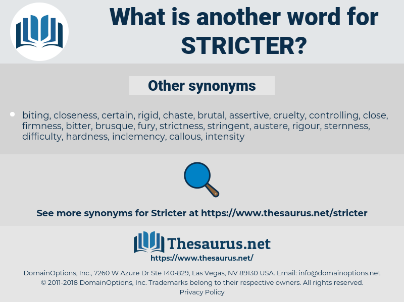 stricter, synonym stricter, another word for stricter, words like stricter, thesaurus stricter