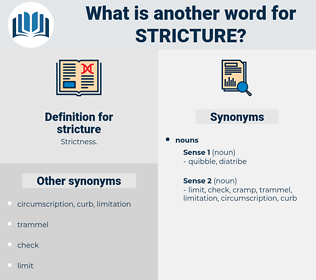stricture, synonym stricture, another word for stricture, words like stricture, thesaurus stricture