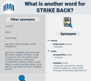 strike back, synonym strike back, another word for strike back, words like strike back, thesaurus strike back