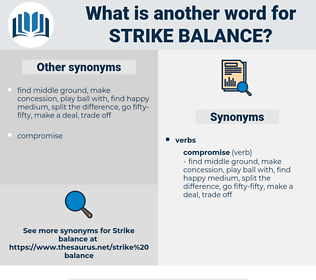 strike balance, synonym strike balance, another word for strike balance, words like strike balance, thesaurus strike balance