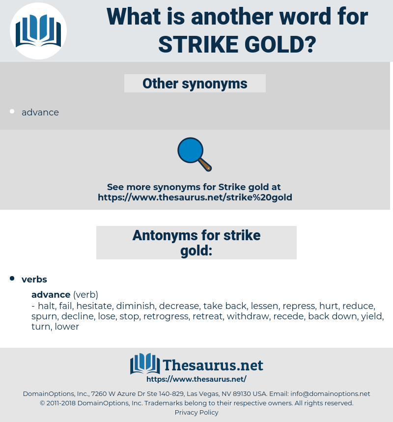 strike gold, synonym strike gold, another word for strike gold, words like strike gold, thesaurus strike gold