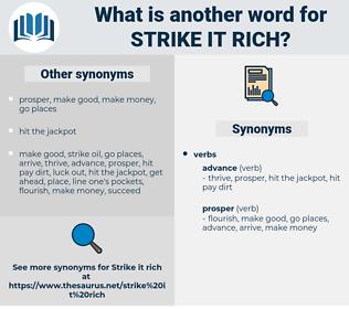 strike it rich, synonym strike it rich, another word for strike it rich, words like strike it rich, thesaurus strike it rich