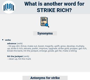 strike rich, synonym strike rich, another word for strike rich, words like strike rich, thesaurus strike rich