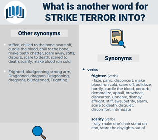 strike terror into, synonym strike terror into, another word for strike terror into, words like strike terror into, thesaurus strike terror into