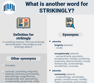 strikingly, synonym strikingly, another word for strikingly, words like strikingly, thesaurus strikingly