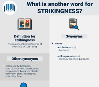 strikingness, synonym strikingness, another word for strikingness, words like strikingness, thesaurus strikingness