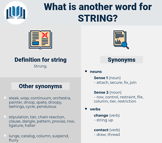 string, synonym string, another word for string, words like string, thesaurus string