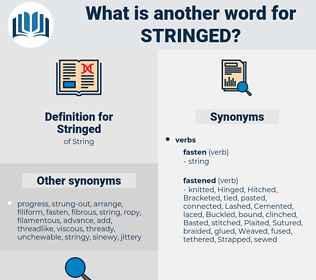 Stringed, synonym Stringed, another word for Stringed, words like Stringed, thesaurus Stringed