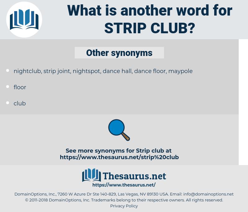 strip club, synonym strip club, another word for strip club, words like strip club, thesaurus strip club