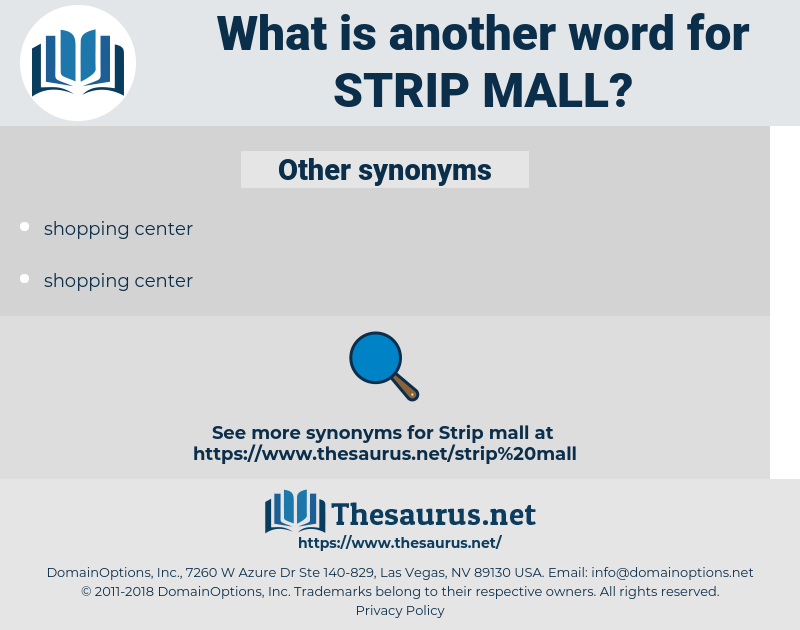 strip mall, synonym strip mall, another word for strip mall, words like  strip