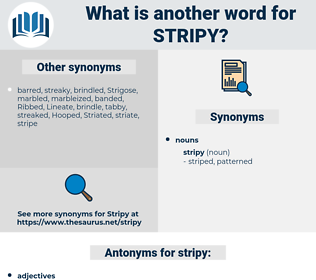 stripy, synonym stripy, another word for stripy, words like stripy, thesaurus stripy