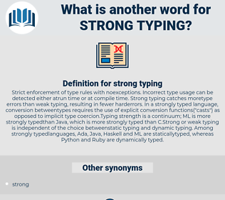 strong typing, synonym strong typing, another word for strong typing, words like strong typing, thesaurus strong typing