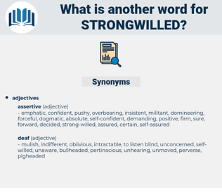 strongwilled, synonym strongwilled, another word for strongwilled, words like strongwilled, thesaurus strongwilled
