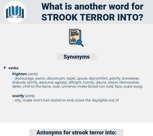 strook terror into, synonym strook terror into, another word for strook terror into, words like strook terror into, thesaurus strook terror into