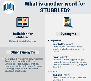 stubbled, synonym stubbled, another word for stubbled, words like stubbled, thesaurus stubbled