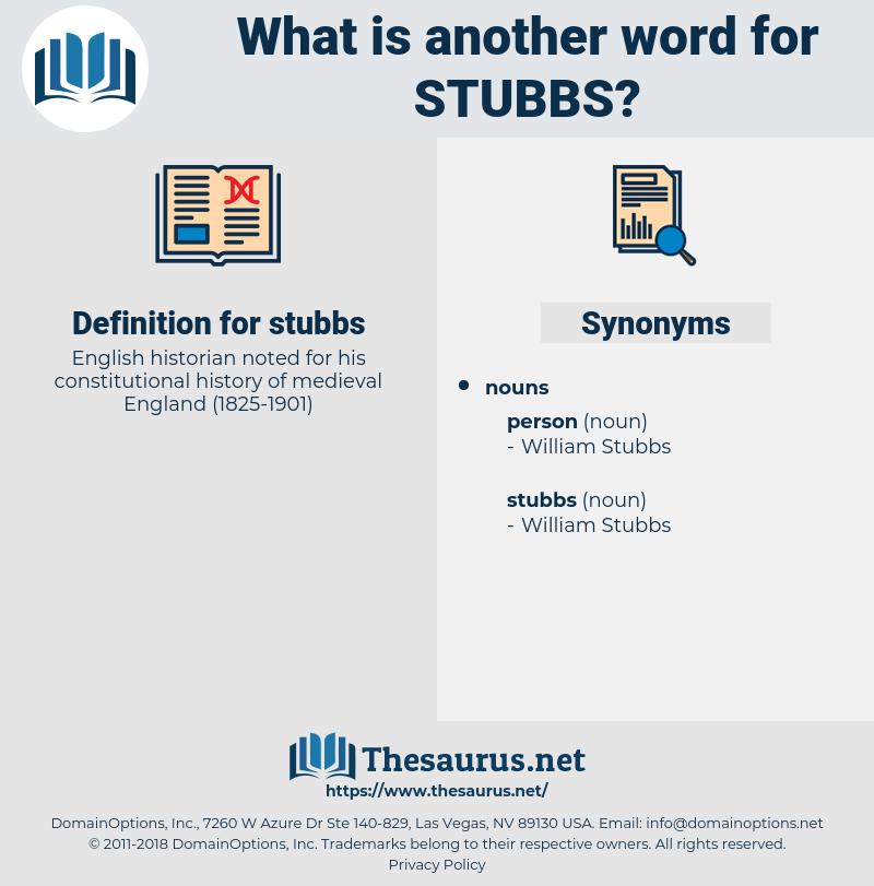 stubbs, synonym stubbs, another word for stubbs, words like stubbs, thesaurus stubbs