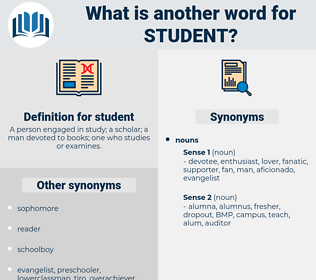student, synonym student, another word for student, words like student, thesaurus student