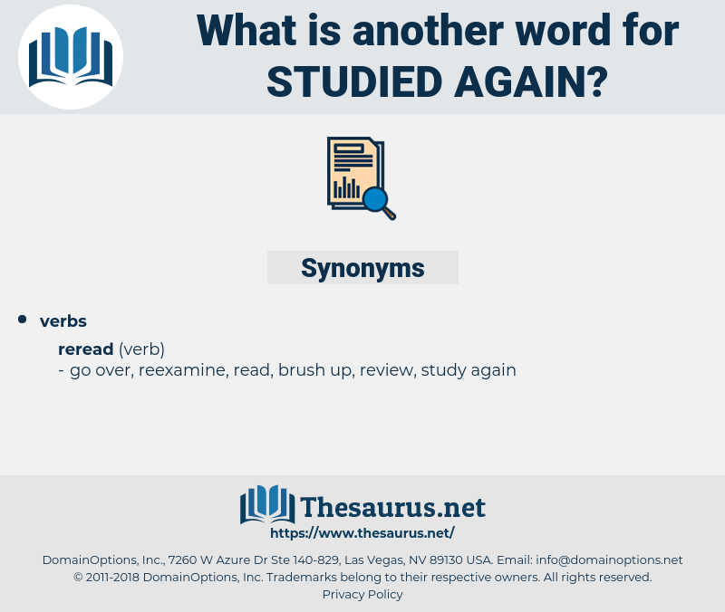 studied again, synonym studied again, another word for studied again, words like studied again, thesaurus studied again