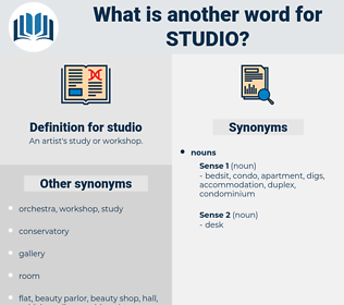 studio, synonym studio, another word for studio, words like studio, thesaurus studio
