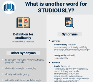 studiously, synonym studiously, another word for studiously, words like studiously, thesaurus studiously