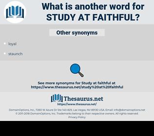 study at faithful, synonym study at faithful, another word for study at faithful, words like study at faithful, thesaurus study at faithful