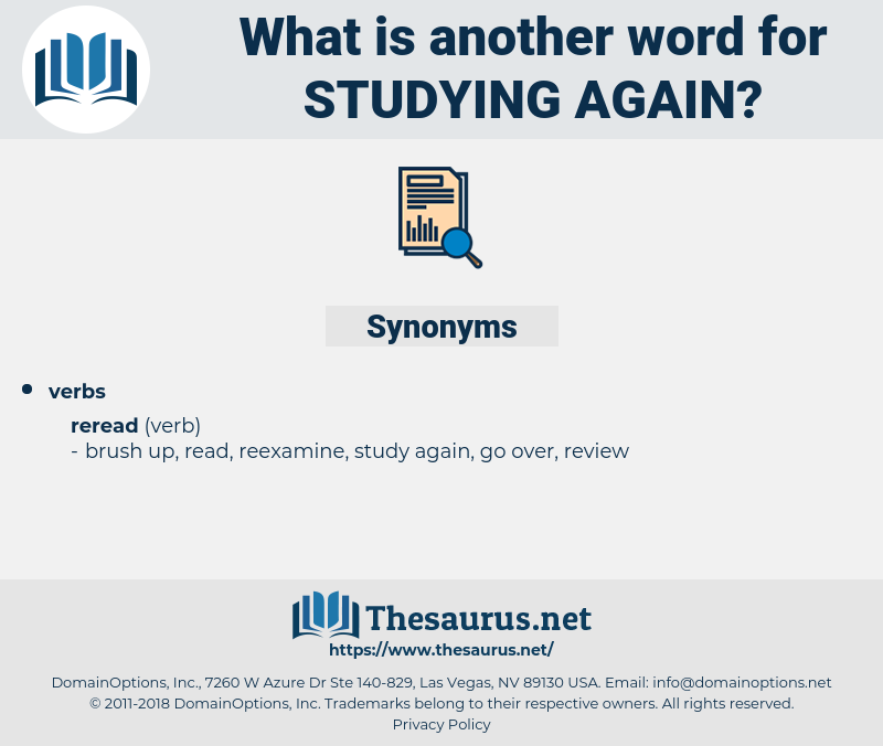 studying again, synonym studying again, another word for studying again, words like studying again, thesaurus studying again