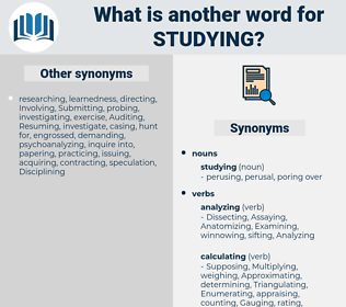 studying, synonym studying, another word for studying, words like studying, thesaurus studying