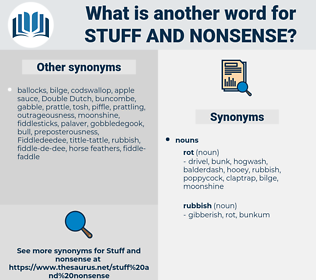 stuff and nonsense, synonym stuff and nonsense, another word for stuff and nonsense, words like stuff and nonsense, thesaurus stuff and nonsense
