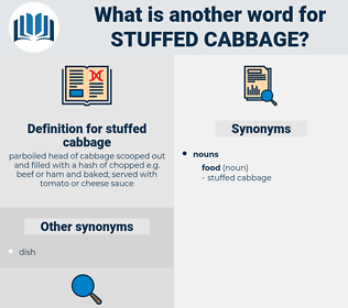 stuffed cabbage, synonym stuffed cabbage, another word for stuffed cabbage, words like stuffed cabbage, thesaurus stuffed cabbage