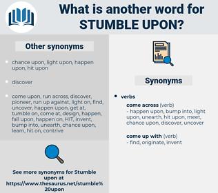 stumble upon, synonym stumble upon, another word for stumble upon, words like stumble upon, thesaurus stumble upon