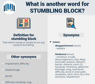 stumbling block, synonym stumbling block, another word for stumbling block, words like stumbling block, thesaurus stumbling block
